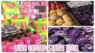 LUSH OXFORD STREET TOUR - CHRISTMAS EDITION!