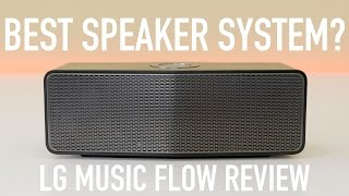 Best Speaker System? LG Music Flow Review!