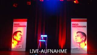 Ingo Oschmann - Hand drauf! - Live Aufnahme - Zwickau - 2013