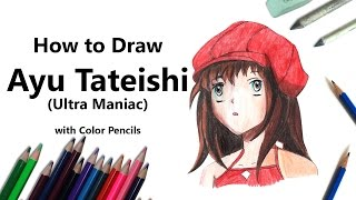 How to Draw a Ayu Tateishi from Ultra Maniac with Color Pencils [Time Lapse]