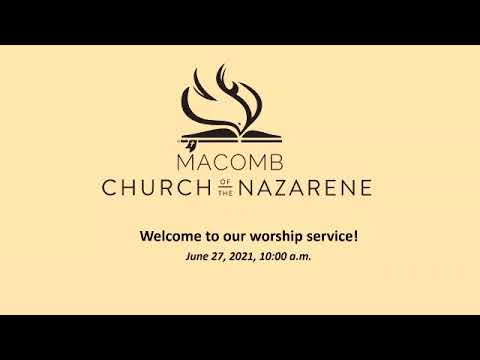 Sunday Morning Worship - June 27, 2021