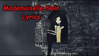 Mademoiselle Noir