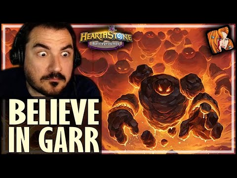 I BELIEVED IN GARR THIS TIME! - Hearthstone Battlegrounds