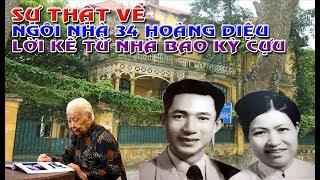 Sự thât về ngôi nhà 34 Hoàng Diệu mà quân đội mượn gia đình cụ TRỊNH VĂN BÔ