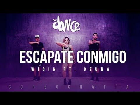 Escápate Conmigo  Wisin ft Ozuna  Coreografía  FitDance Life