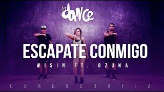 Escápate Conmigo - Wisin ft. Ozuna - Coreografía - FitDanc...