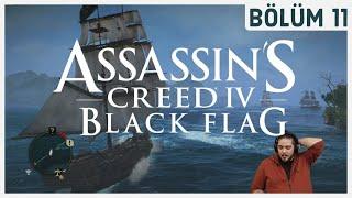 ÇE-TE - Assassin's Creed Black Flag - Bölüm 11