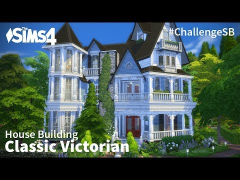 The Sims 4 House Building - Classic Victorian #ChallengeSB