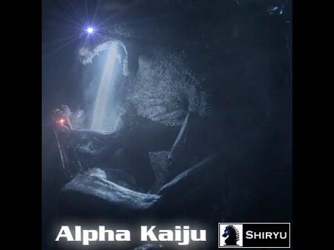Shiryu - Alpha Kaiju