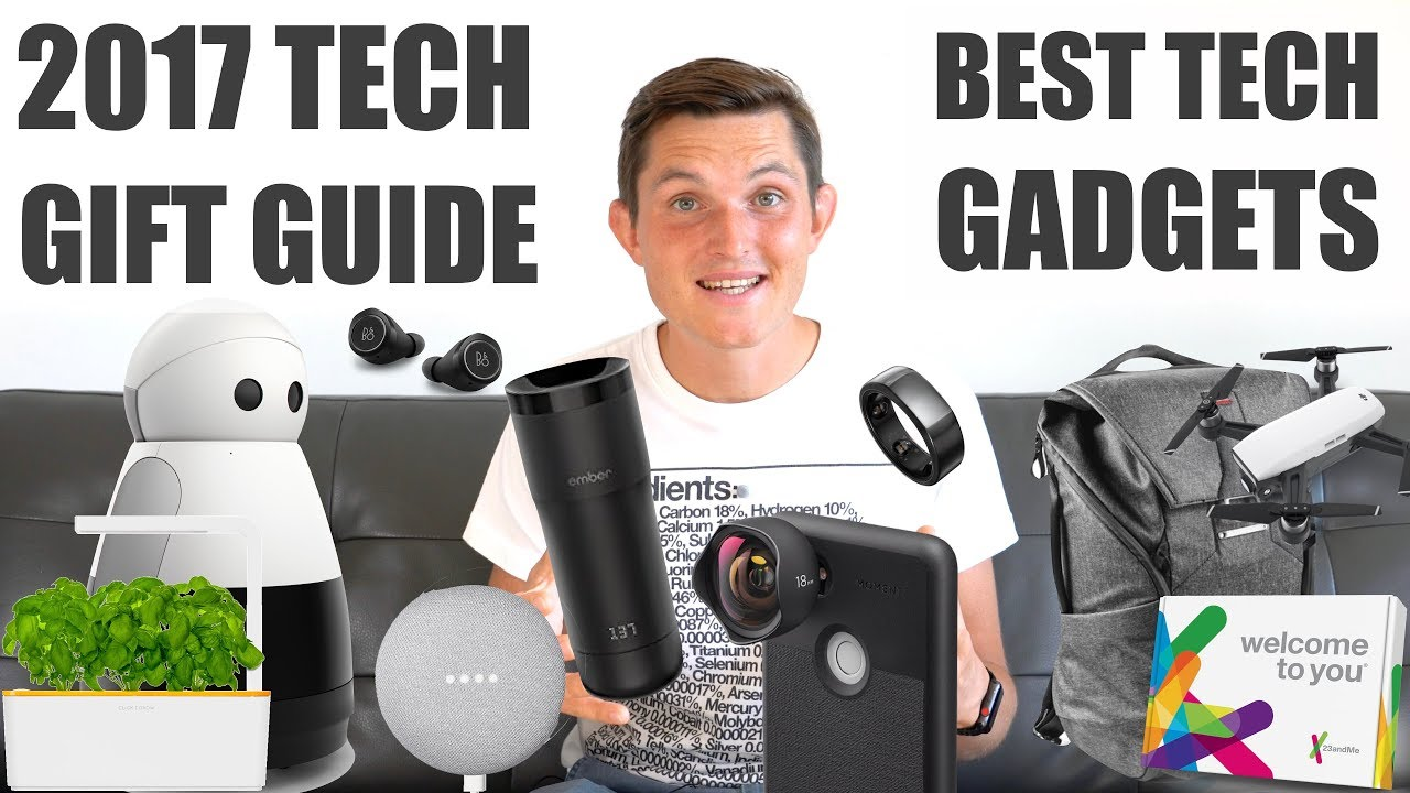 Best Tech Gifts 2017 Top Holiday Gift