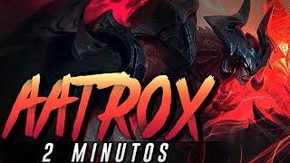 AATROX 2 MINUTOS (Parodia Rework)