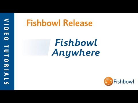 Fishbowl Release - Fishbowl Anywhere