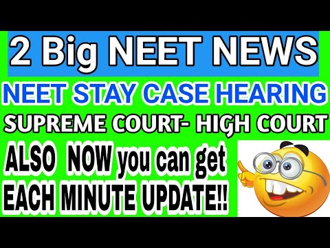 🔥 31 July NEET Cases In Supreme Court and BOMBAY HIGH COURT, NEET SECOND COUNSELLING RESULT STAY
