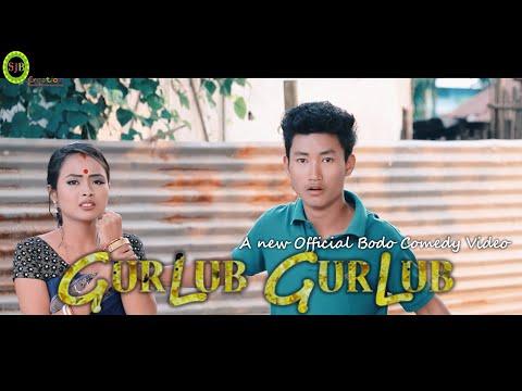 "GURLUB GURLUB ""Chennai Yao Tangdwngmwn"" II A New Official Bodo Comedy Video 2018-19"