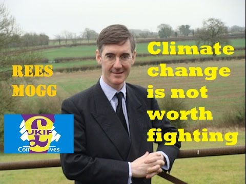 Jacob Rees Mogg ⛈️Climate change is not worth fighting ⚡️