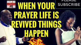 WHEN YOUR PRAYER LIFE IS REVIVED THINGS BEGIN TO HAPPEN   ARCHBISHOP NICHOLAS DUNCAN WILLIAMS360p