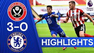 Sheffield United 3-0 Chelsea | Premier League Highlights