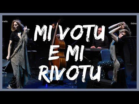 MI VOTU E MI RIVOTU   SAD  SICILIAN SONG
