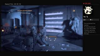 The Division, Part Thirty Seven, PS4 Live Broadcast, No Commentary, Walkthrough
