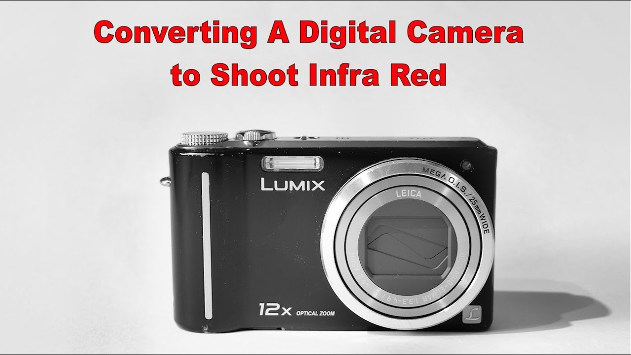 converting a compact digital camera to shoot infrared only 1 rh youtube com panasonic dmc zs8 manual panasonic dmc-zs9 user manual