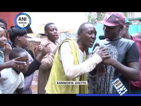 Ani Asinga-Kamwokya Ghetto nabe  Kisenyi Ghetto-Okwogera oluzungu