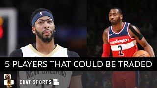 NBA Trades: 5 NBA Players Who Could Be Traded This Season (2018-19)