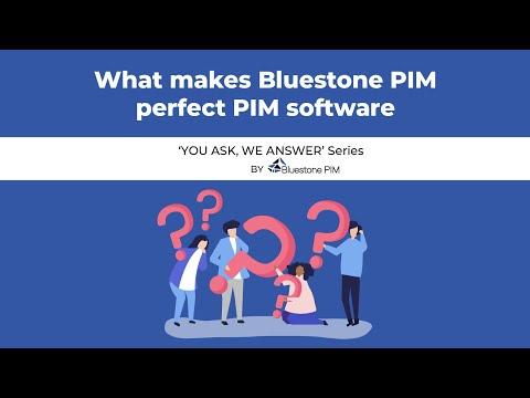What makes Bluestone PIM a perfect PIM software