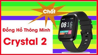 ✅ Đồng hồ thông minh ZBlade Crystal 2 mở hộp và test thử | Test and review Smarwatch Crystal 2