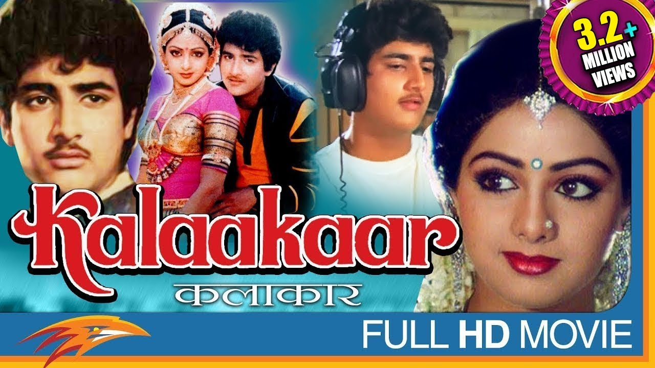 Kalakaar1983 Hindi Full Movie Hd Kunal Goswami Sridevi Rakesh Bedi Eagle Hindi Movies