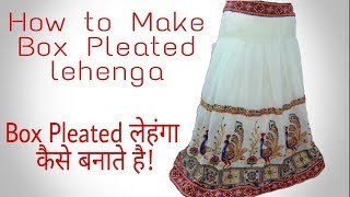 How to Make  Box Pleated long Skirt  / Lehenga From Old Saree ✂ Vanshika Fashion ❤