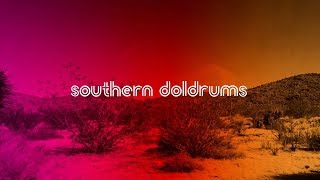 Southern Doldrums