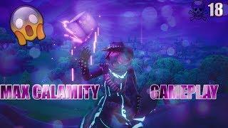 Fortnite *MAX* CALAMITY SKIN GAMEPLAY ~ Fortnite Pro ~ 18 Kill Win!!! #VitalGrind