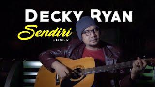 Download Lagu DECKY RYAN - SENDIRI MANSYUR.S COVER | DANGDUT KENANGAN mp3