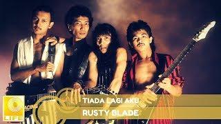 Download Mp3 Rusty Blade - Tiada Lagi Aku