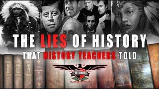 The Lies Of History That History Teachers Told - PART ONE (LIVE)