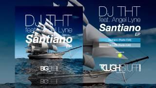 DJ THT feat. Angel Lyne - Santiano (Radio Edit)