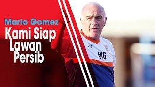 Download Video Borneo FC Vs Persib, Mario Gomez Mengaku Siap Hadapi Mantan Timnya MP3 3GP MP4