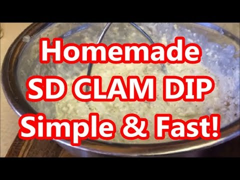 Homemade Simple SAN DIEGO CLAM DIP! Fast, Easy!