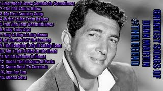 Dean Martin Best Of The Best Greatest Hits Compilation #TheLegend