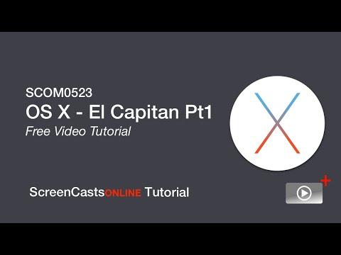 Full Free Tutorial - OS X El Capitan - Part 1