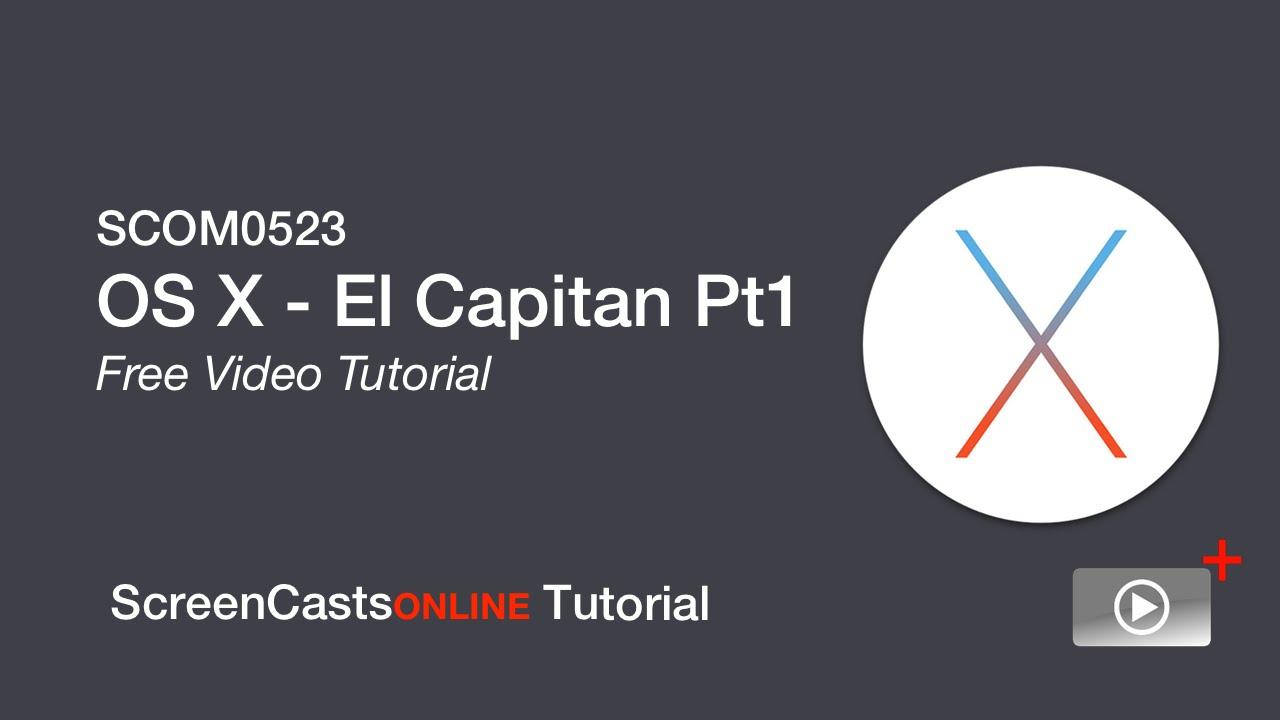 Full Free Tutorial - OS X El Capitan - Part 1 - YouTube