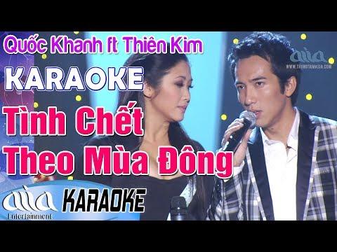 Karaoke TÌNH CHẾT THEO MÙA ĐÔNG Quốc Khanh Thiên Kim - Karaoke Bolero - Asia Karaoke Song Ca
