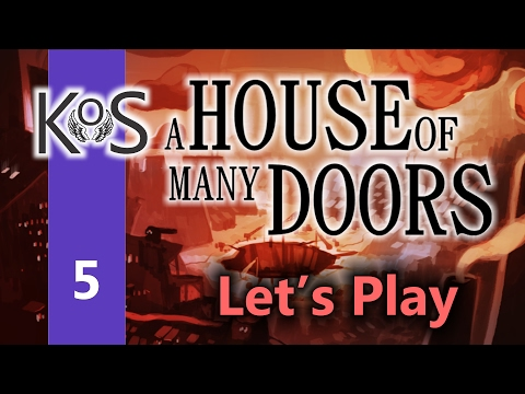 A House of Many Doors Ep 5: City of Bridges - First Look - Let's Play, Gameplay