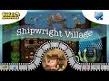 [~Dragon of Water~] #7 Shipwright Village - Diggy's Adventure
