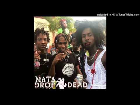 Mata - Drop Dead Remix (Rodney Bay Riddim) 2017