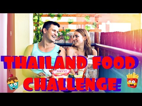 THAILAND FOOD CHALLENGE! | ПРОБУЕМ ТАЙСКУЮ ЕДУ! | SWEET HOME