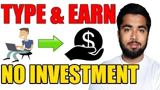[Hindi-हिन्दी] Make Money Online Without Investment | Earn 500 - 800 Rs Per Day by Typing - 2017