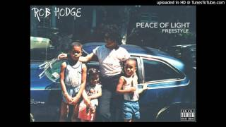 ROB HODGE - PEACE OF LIGHT (FREESTYLE) 2016