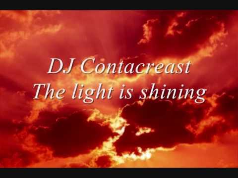 DJ Contacreast - The light is shining