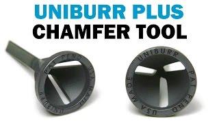 Uniburr Plus Chamfer Tool   Fasteners 101